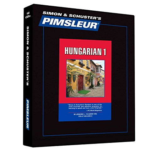 9780743563932: Pimsleur Hungarian Level 1 CD: Learn to Speak and Understand Hungarian with Pimsleur Language Programs (Comprehensive)