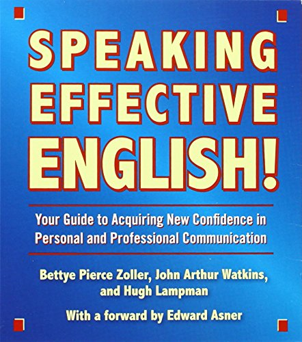 9780743564120: Speaking Effective English!: Your Guide to Acquiring New Confidence in Personal and Professional Communication