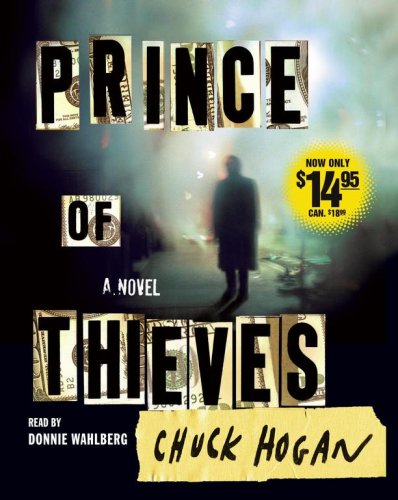 Prince of Thieves: A Novel: Hogan, Chuck