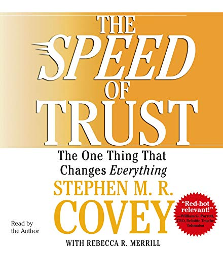 9780743564694: The SPEED of Trust: The One Thing that Changes Everything