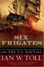 9780743565295: Six Frigates : History of the Founding of the American Navy