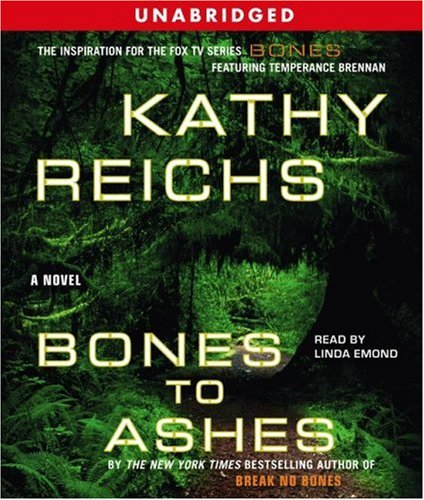"Bones to Ashes "" Signed "": Reichs, Kathy"
