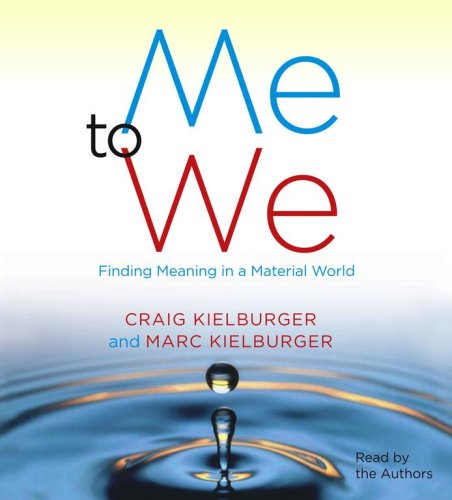 9780743566612: Me to We: Finding Meaning in a Material World