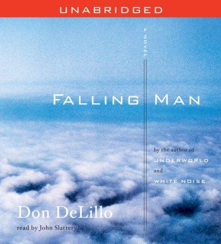 Falling Man: A Novel: DeLillo, Don