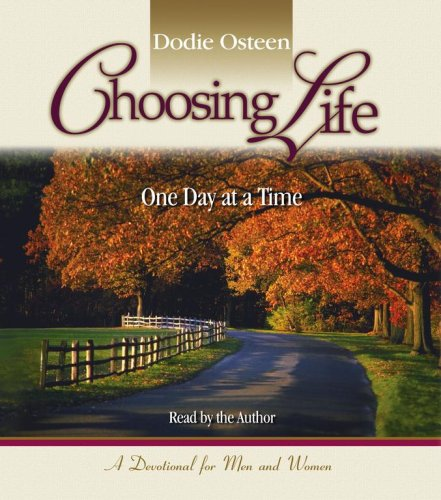 9780743567398: Choosing Life: One Day at a Time