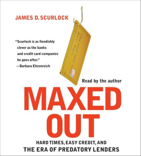 9780743567442: Maxed Out: Hard Times, Easy Credit and the Era of Predatory Lenders