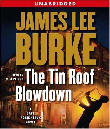 9780743567510: The Tin Roof Blowdown: A Dave Robicheaux Novel