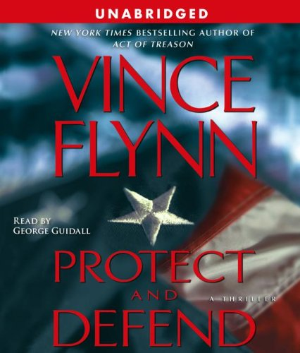 Protect and Defend (Compact Disc): Vince Flynn