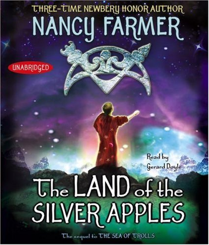 9780743569125: The Land of the Silver Apples (Sea of Trolls Trilogy (Audio))