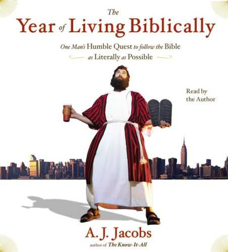 9780743569972: The Year of Living Biblically: One Man's Humble Quest to Follow the Bible as Literally as Possible