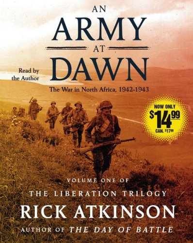 9780743570992: An Army at Dawn: The War in North Africa, 1942-1943 (The Liberation Trilogy)