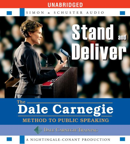 9780743571036: Stand and Deliver: The Dale Carnegie Method to Public Speaking