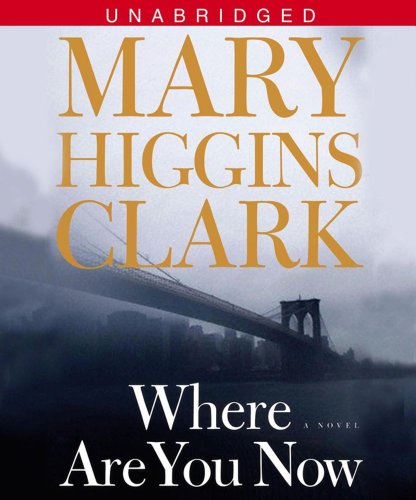 9780743571319: Where Are You Now?: A Novel