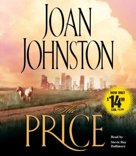 The Price: A Novel (0743571363) by Joan Johnston