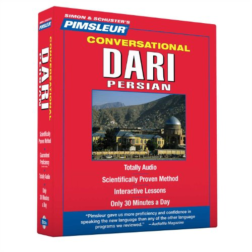 9780743571562: Pimsleur Dari Persian Conversational Course - Level 1 Lessons 1-16 CD: Learn to Speak and Understand Dari Persian with Pimsleur Language Programs