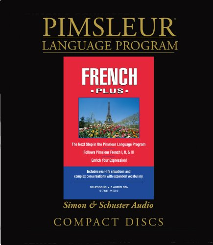 9780743571630: Pimsleur French Plus Course CD: Learn to Speak and Understand French with Pimsleur Language Programs (Comprehensive)