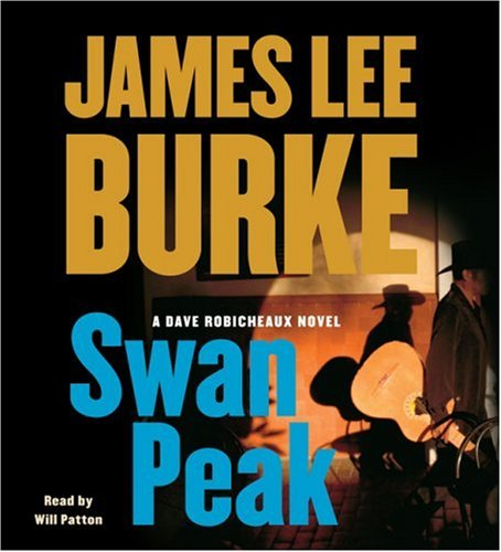Swan Peak: A Dave Robicheaux Novel (Dave Robicheaux Mysteries) (0743571851) by James Lee Burke