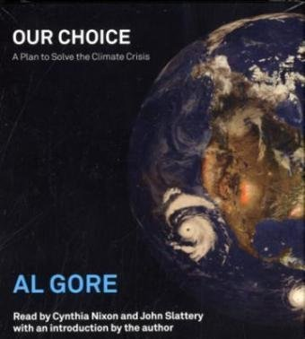 9780743572040: Our Choice: A Plan to Solve the Climate Crisis