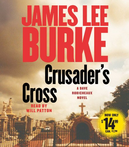 9780743572064: Crusader's Cross (Dave Robicheaux Mysteries)