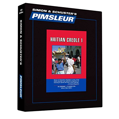 9780743572392: Pimsleur Haitian Creole Level 1 CD: Learn to Speak and Understand Haitian Creole with Pimsleur Language Programs (Comprehensive)