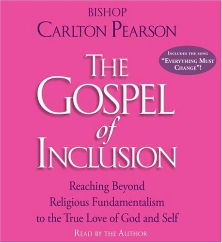 9780743572835: The Gospel of Inclusion: Reaching Beyond Religious Fundamentalism to the True Love of God and Self