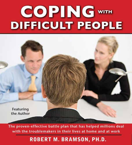 9780743573047: Coping with Difficult People: In Business and in Life