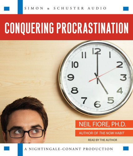 9780743573108: Conquering Procrastination: How to Stop Stalling & Start Achieving!