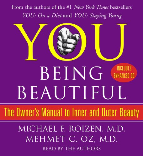 9780743573955: YOU: Being Beautiful: The Owner's Manual to Inner and Outer Beauty