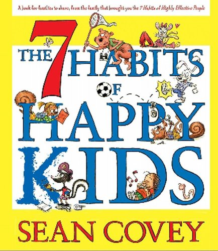 9780743574679: The 7 Habits of Happy Kids