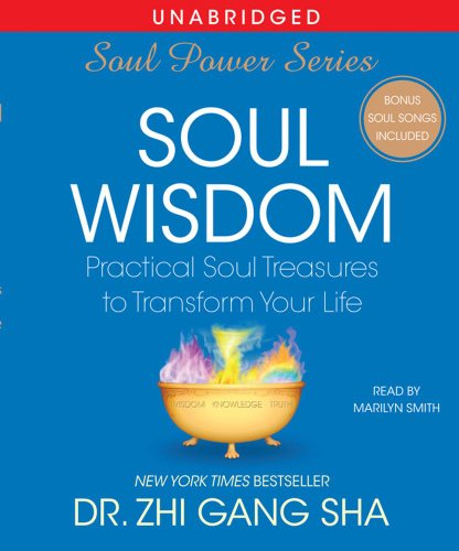 9780743576765: Soul Wisdom: Practical Treasures to Transform Your Life