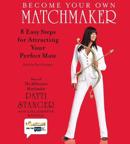 9780743580618: Become Your Own Matchmaker: Eight Easy Steps for Attracting Your Perfect Mate