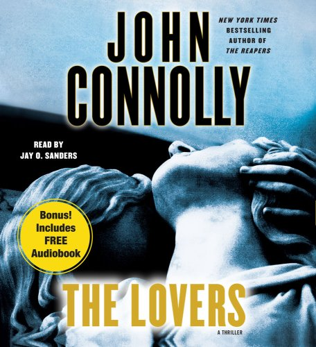 The Lovers: A Thriller (Charlie Parker Thrillers) (0743582101) by John Connolly