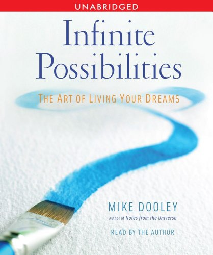 9780743582339: Infinite Possibilities: The Art of Living your Dreams