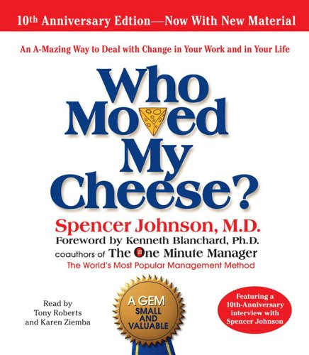 9780743582858: Who Moved My Cheese: The 10th Anniversary Edition