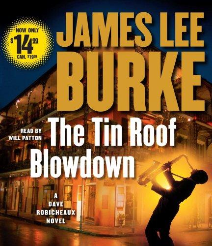 9780743582971: The Tin Roof Blowdown: A Dave Robicheaux Novel