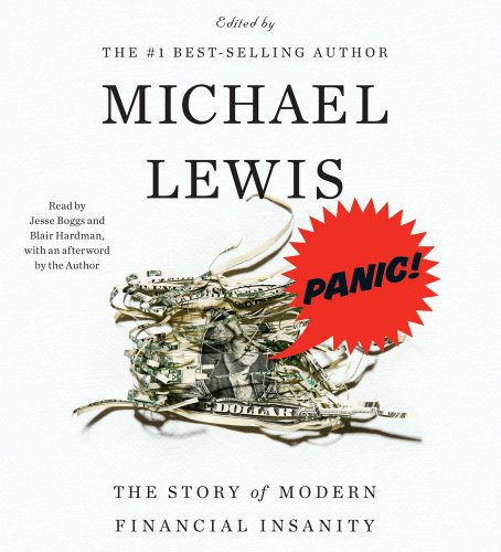 9780743583664: Panic!: The Story of Modern Financial Insanity