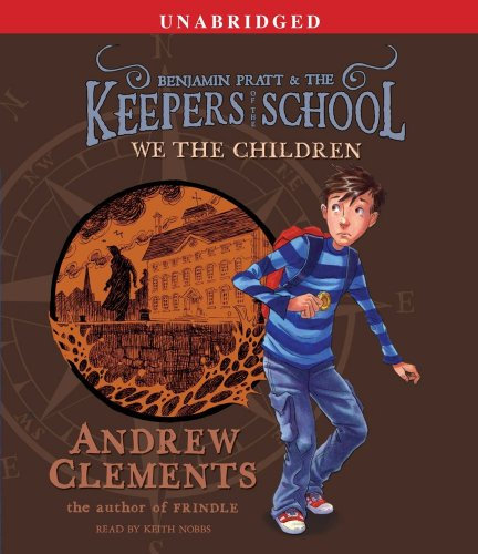 9780743583848: We the Children (Benjamin Pratt and the Keepers of the School)
