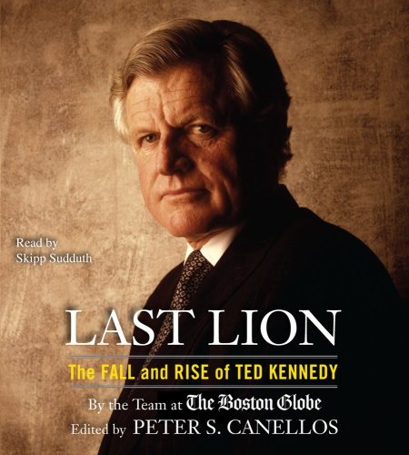 9780743596527: Last Lion: The Fall and Rise of Ted Kennedy