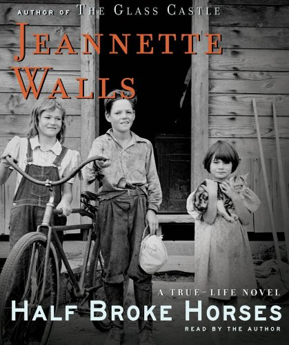 9780743597227: Half Broke Horses: A True-Life Novel