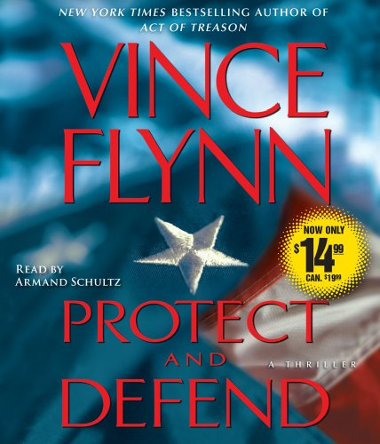 9780743597562: Protect and Defend: A Thriller