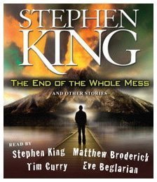 9780743598231: The End of the Whole Mess: And Other Stories