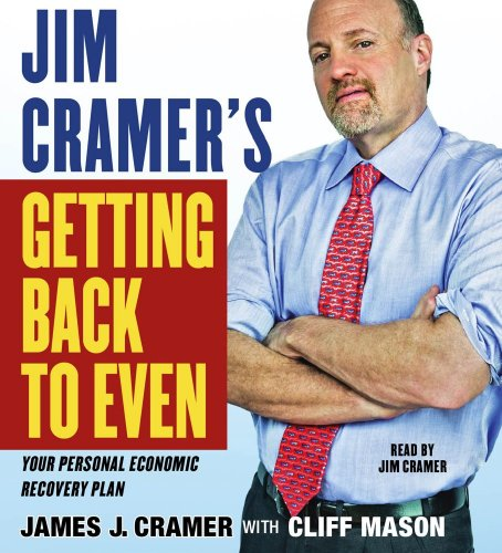 9780743598415: Jim Cramer's Getting Back to Even