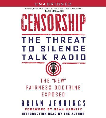 9780743599078: Censorship: The Threat to Silence Talk Radio