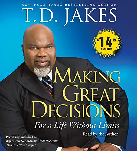9780743599115: Making Great Decisions: For a Life Without Limits
