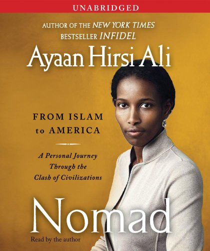 9780743599122: Nomad: From Islam to America: A Personal Journey Through the Clash of Civilizations