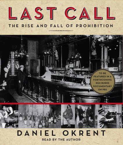 9780743599214: Last Call: The Rise and Fall of Prohibition