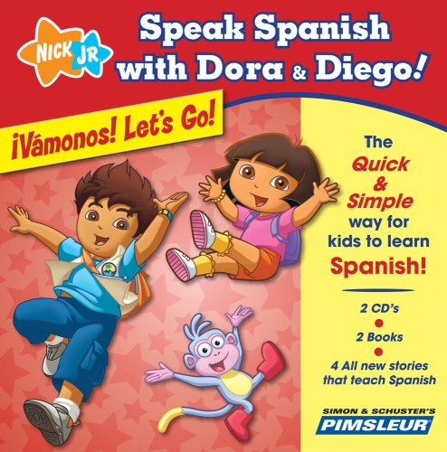 9780743599771: Speak Spanish with Dora & Diego: ¡Vámonos! Let's Go!: Children Learn to Speak and Understand Spanish with Dora & Diego (Speak Spanish with Dora and Diego)