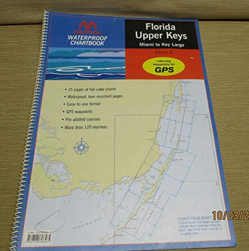 9780743608565: Maptech Waterproof Chartbook: Florida: Upper Keys: Miami to Key Largo (Edition 1)