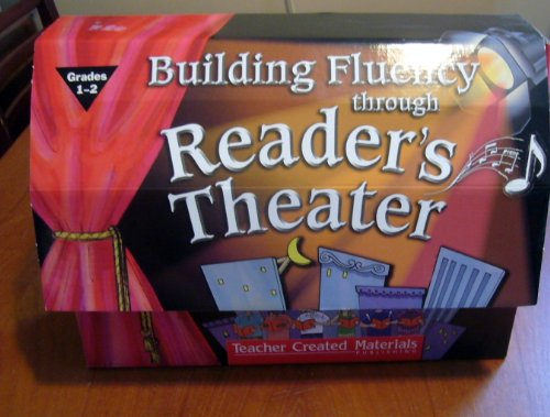 Building Fluency Through Reader's Theater Grades 1-2 Teachers Kit