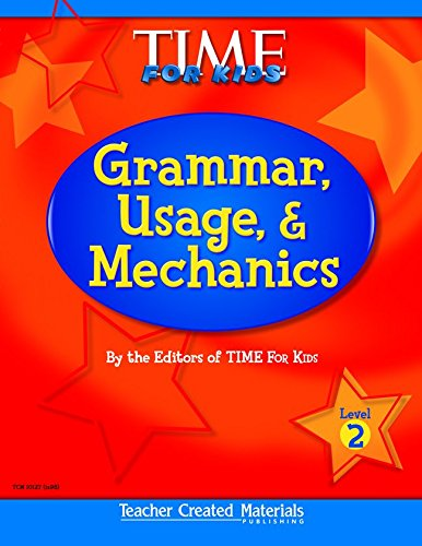 9780743901277: Teacher Created Materials - TIME For Kids: Grammar, Usage, and Mechanics (Level 2) - Grade 2 (Exploring Writing)
